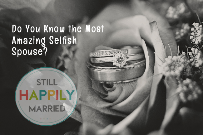 do-you-know-the-most-amazing-selfish-spouse-2
