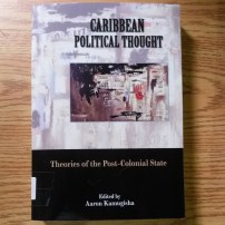 Caribbean Political Thought edited by Aaron Kamugisha