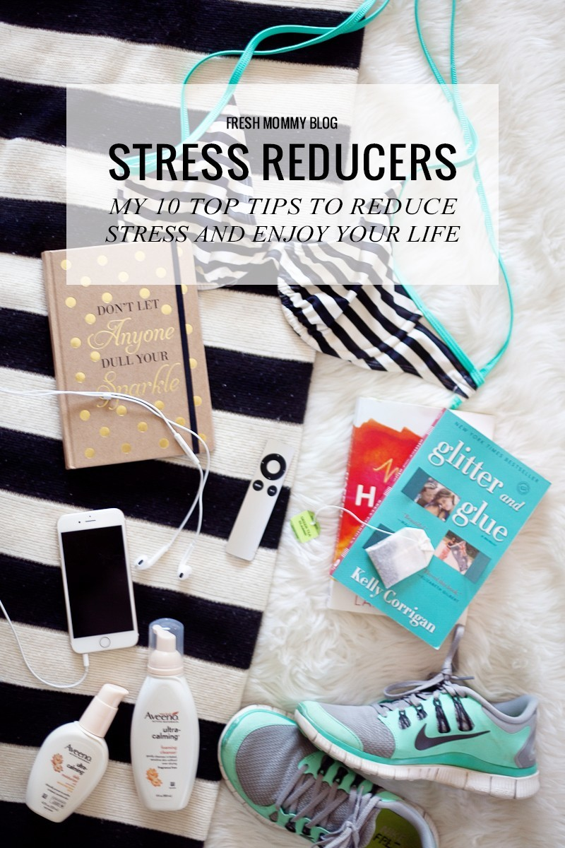Top 10 Tips to Reduce Stress and Enjoy Your Life
