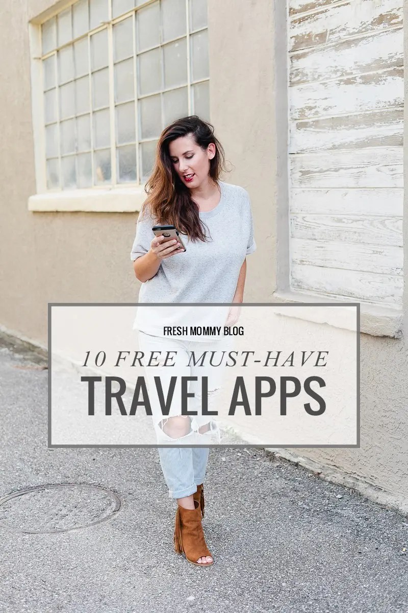 Top 10 free must have travel apps to help your travel experience and save you time and money!
