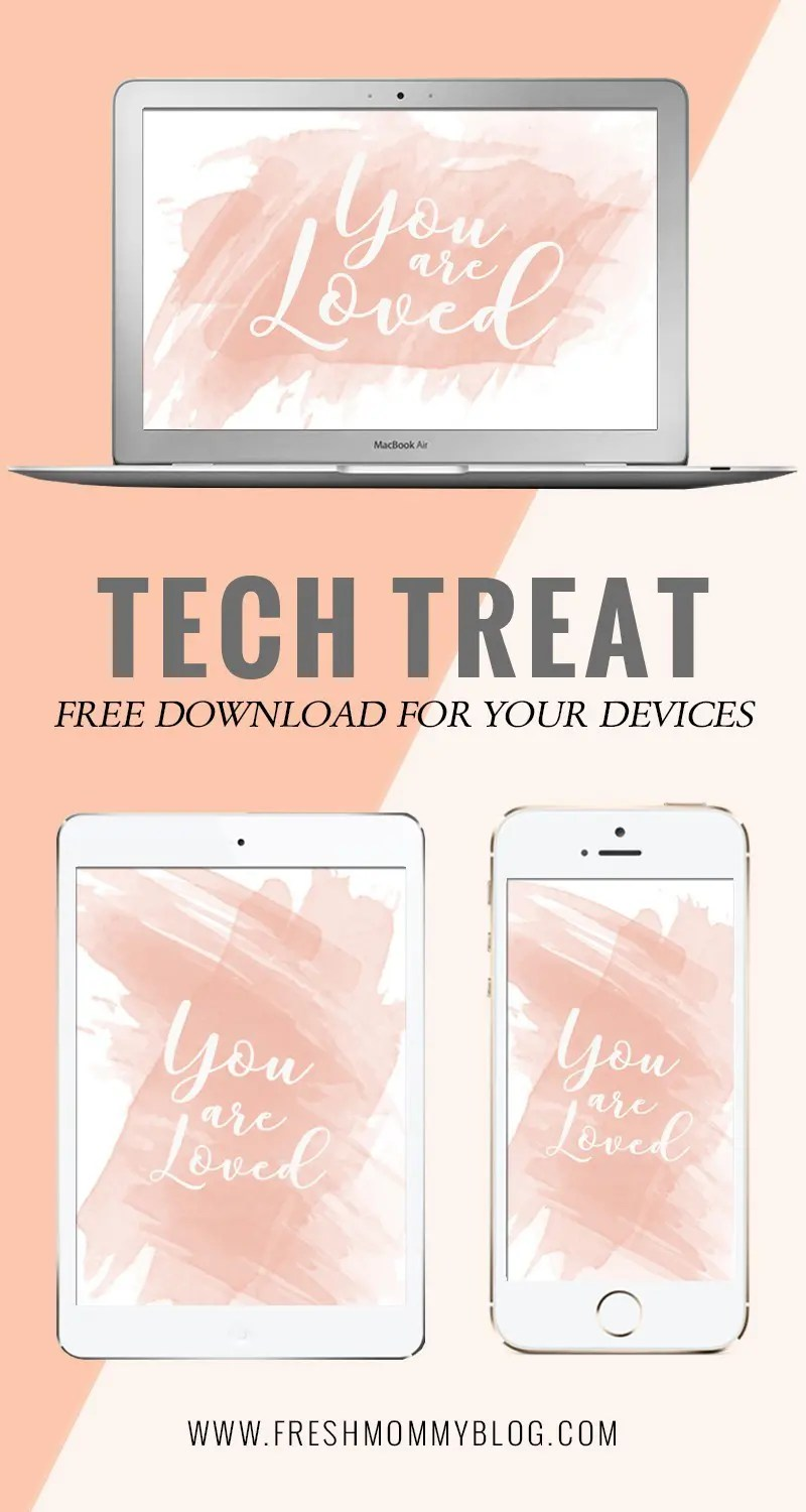 https://i0.wp.com/freshmommyblog.com/wp-content/uploads/2017/02/tech-treat_you-are-loved.jpg?resize=800%2C1500