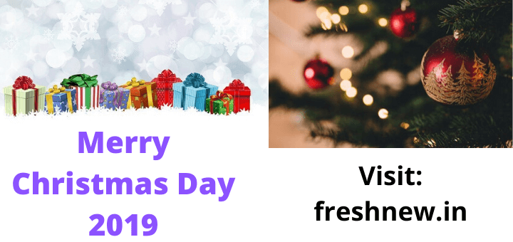 Merry Christmas Day 2019, Date, Holiday, Quotes, Celebration