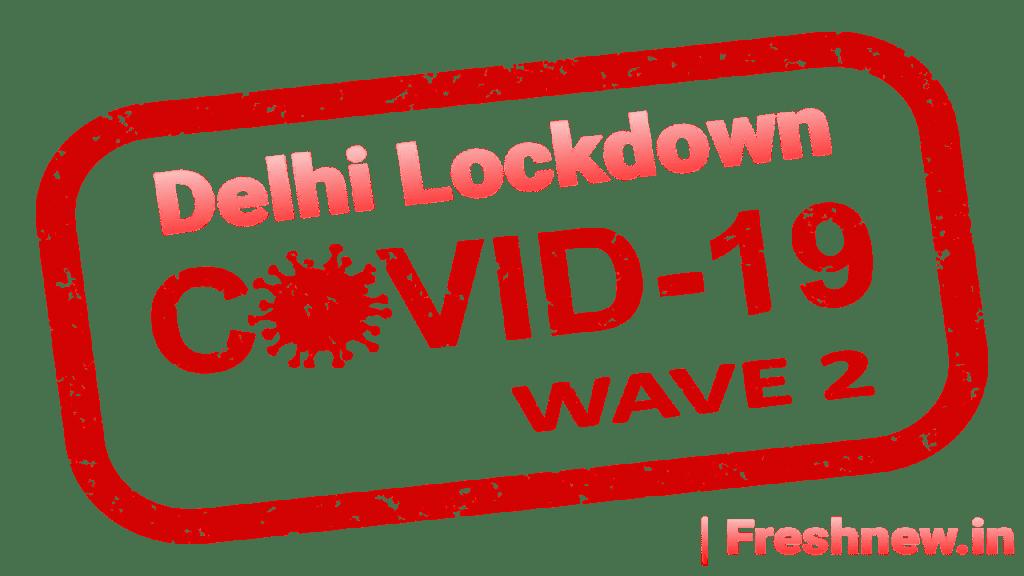 Delhi covid lockdown news