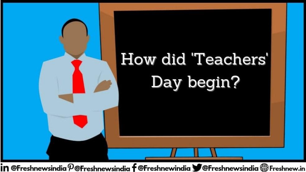 How did Teachers' Day begin history