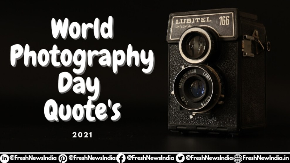 World Photography Day Quote's 2021