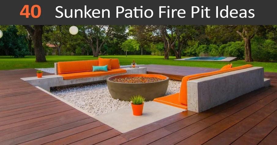 40 best sunken patio fire pit ideas for