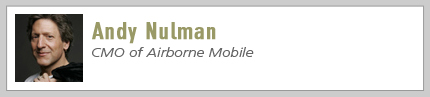 Andy Nulman, CMO of Airborne Mobile