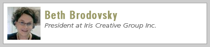 Beth Brodovsky, President at Iris Creative Group Inc.
