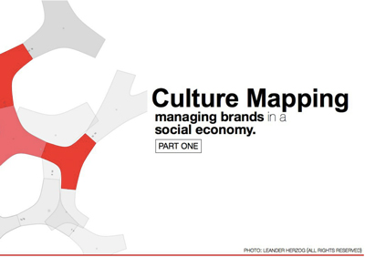 Culture Mapping: Managing Brands in a Social Economy