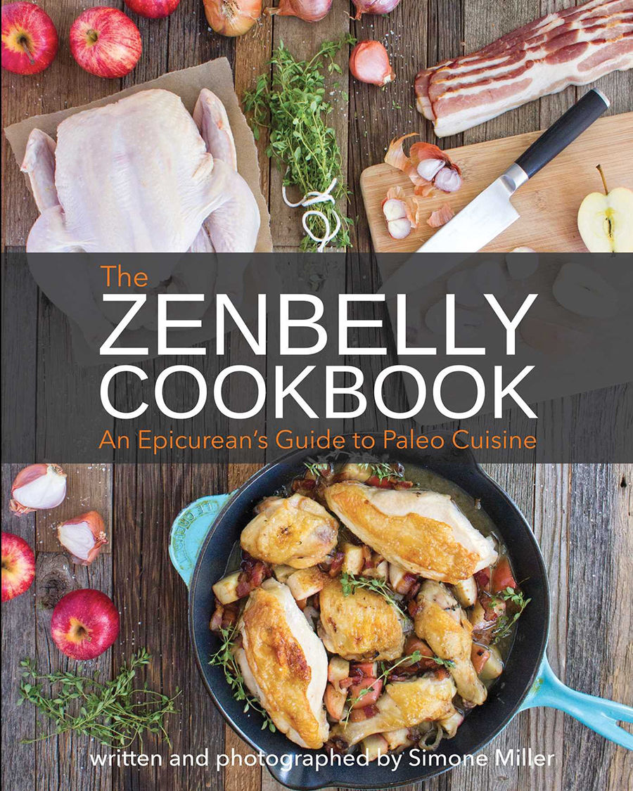 Zenbelly Cookbook by Simone Miller | GrokGrub.com