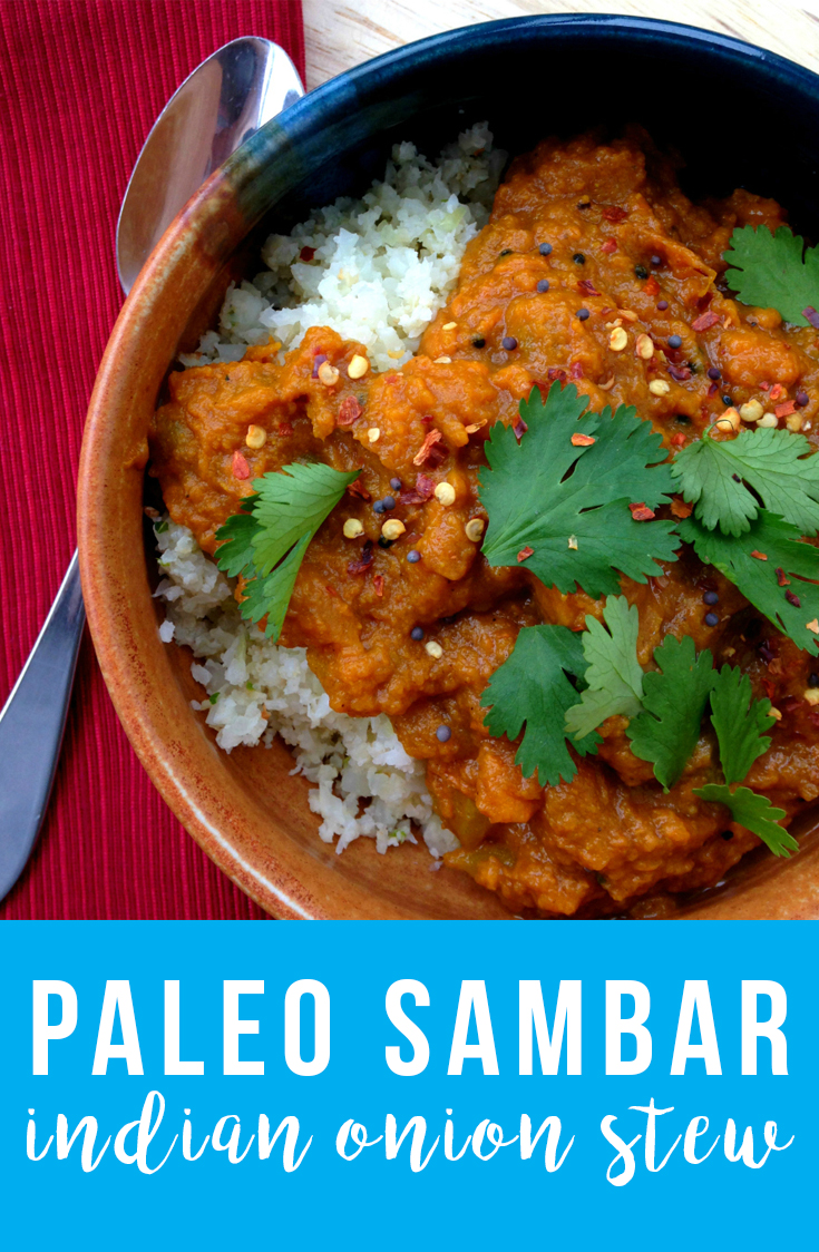 This simple Indian onion stew is an exotic paleo weeknight dinner, with savory Indian spices, the tang of tamarind and the sweetness of onions and sweet potatoes.
