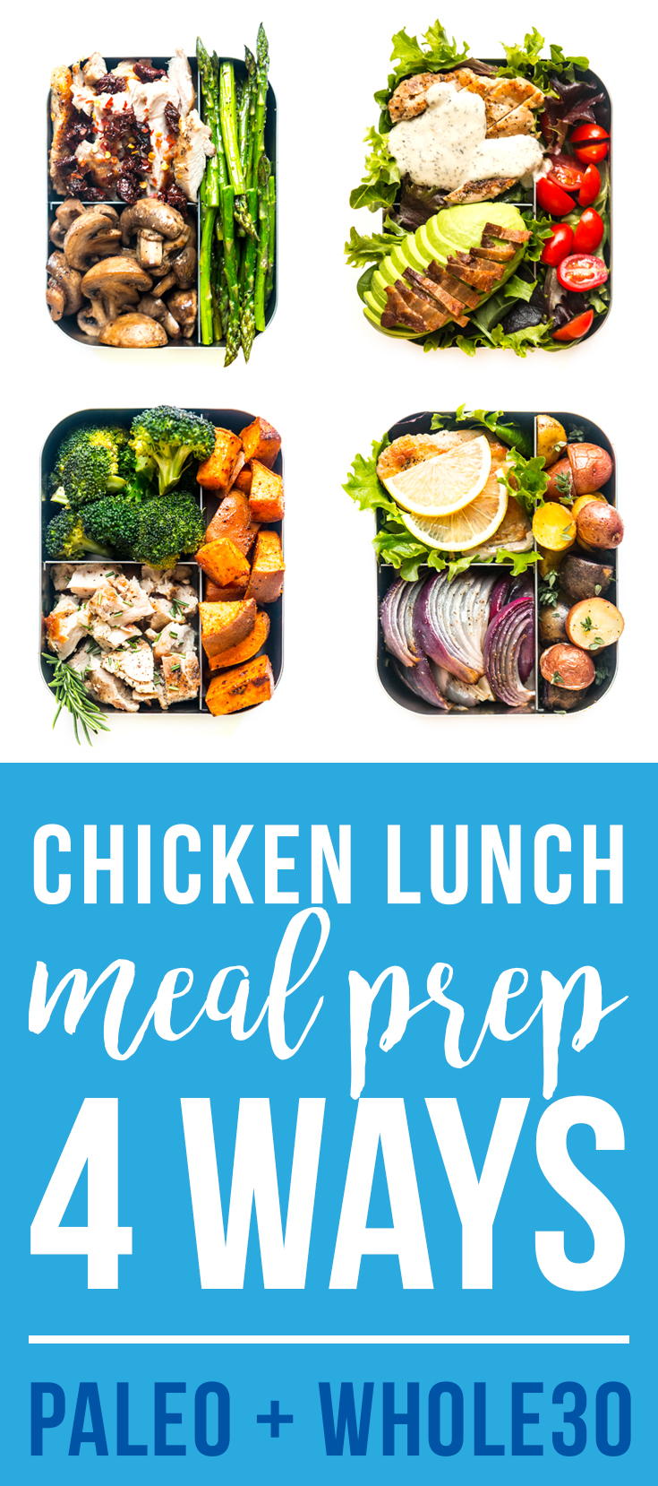 Chicken Lunch Meal-Prep 4 Ways