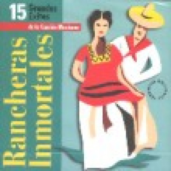 Various Artists  Rancheras Inmortales  Blue Sounds