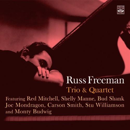 Russ Freeman  Trio & Quartet  Blue Sounds