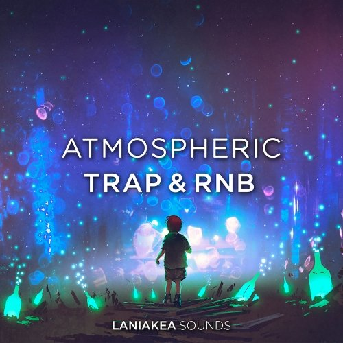 Laniakea Sounds Atmospheric Trap & RnB WAV
