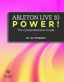 Ableton Live 10 Power! The Comprehensive Guide EPUB PDF