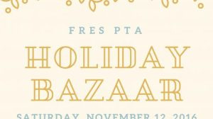 Save the Date for the FRES PTA Holiday Bazaar on Nov. 12