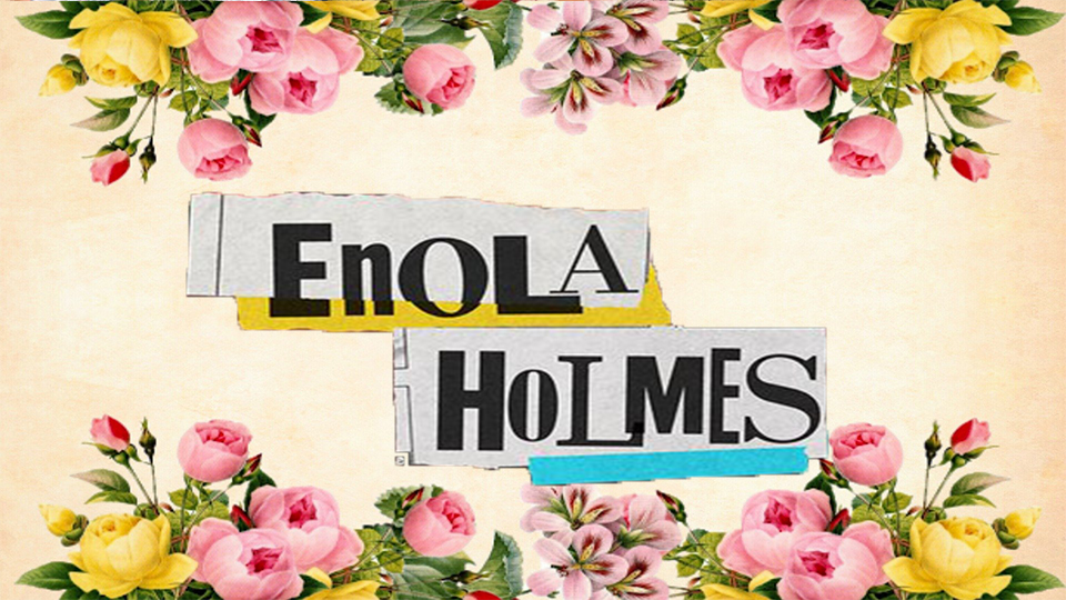 Enola Holmes, Story, Cast and Amazing facts (2020)
