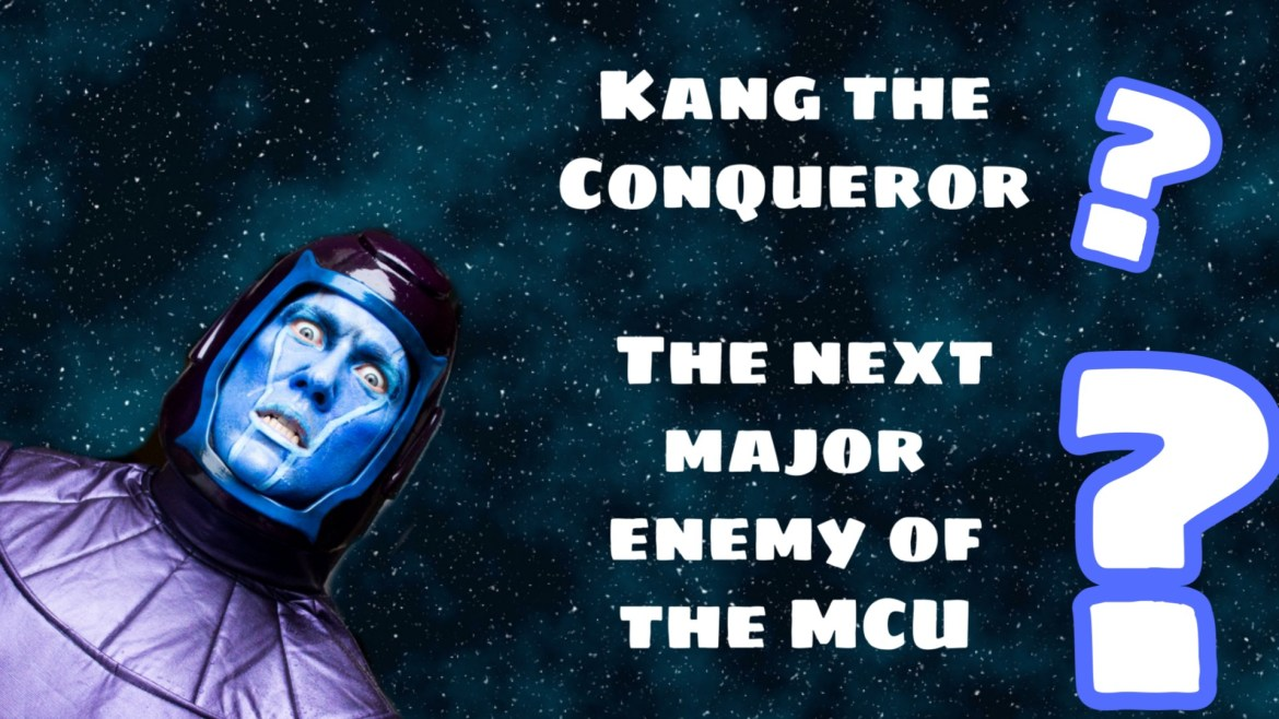 Kang the Conqueror – The next major enemy of the MCU (The Avengers 5)