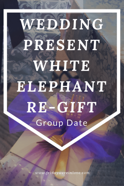 The Wedding-Re-Gift-White-Elephant-Fondue Party