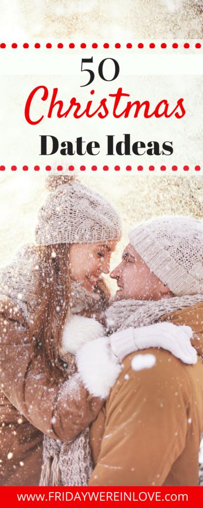 50 Christmas Date Ideas