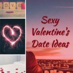 Sexy Valentine's Day Date Ideas