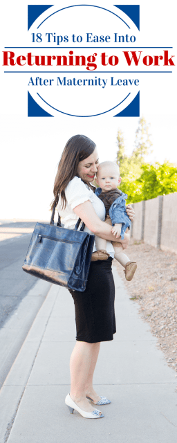 Going back to work after maternity leave: 18 tips to make the transition going back to work after baby much easier for both mom and baby