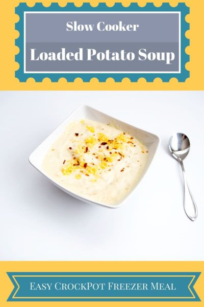 Slow Cooker Creamy Potato Soup- Crock Pot Freezer Meal Recipe