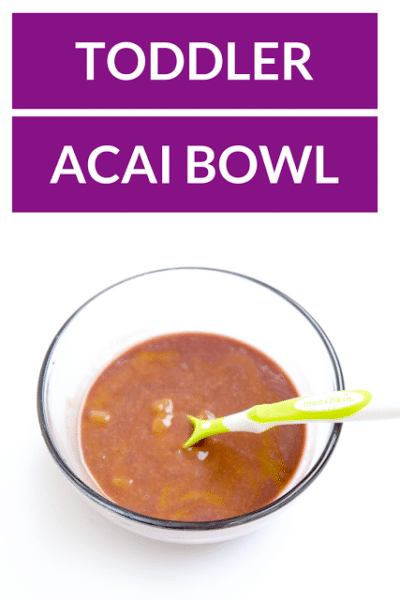 Toddler Acai Bowl Recipe