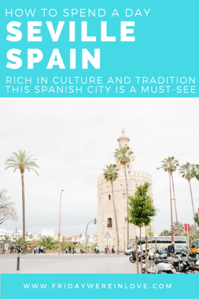 How to spend a day in Seville Spain travel guide