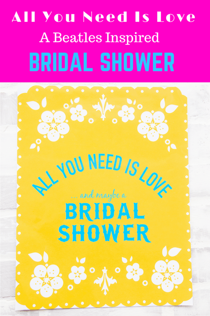 All You Need is Love A Beatles inspired bridal shower