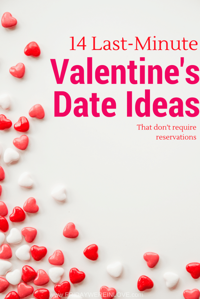 14 Last minute Valentine's Day Date Ideas that don't require reservations