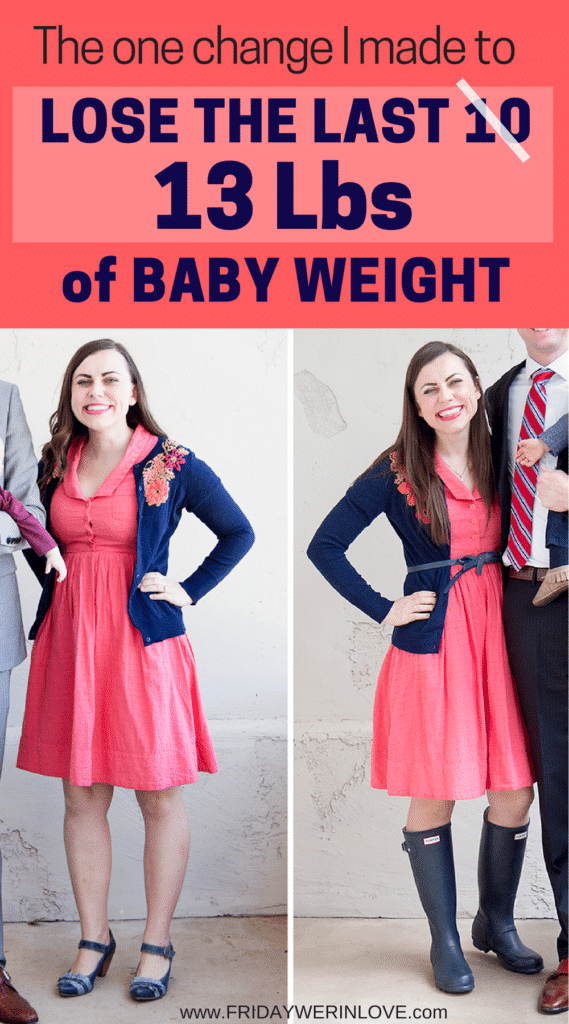 The one thing I did to Drop the last 10-15 lbs of Baby Weight
