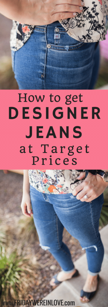 My Trick to get Designer Jeans for Target Prices