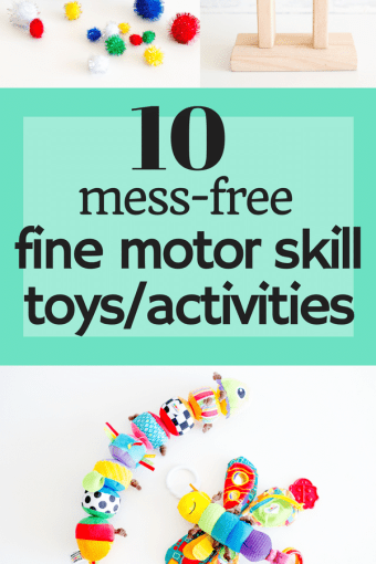 10 Mess Free Fine Motor Skill Toys and Activities for Toddlers