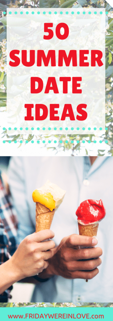 50 Summer Date Ideas | Tons of Free Date Ideas, at-home date ideas, unique date ideas, and fun group date nights perfect for summer time!