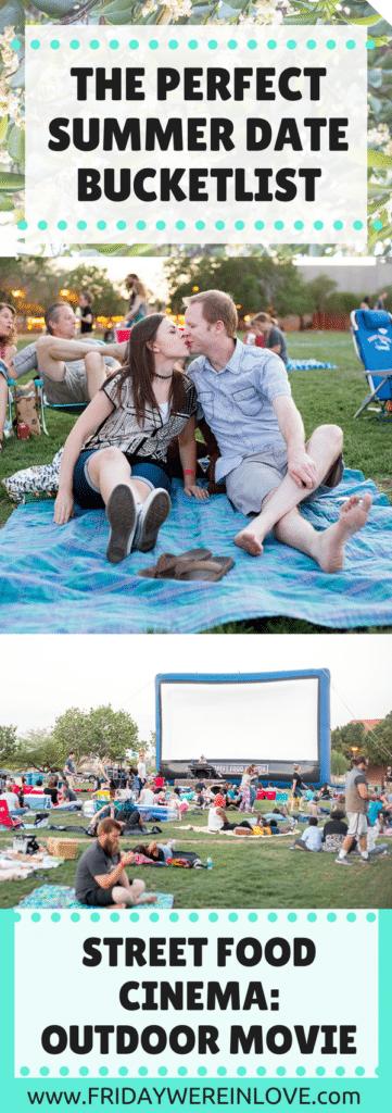 The Perfect Summer Bucketlist Date Night: Street Food Cinema Outdoor Movie Night