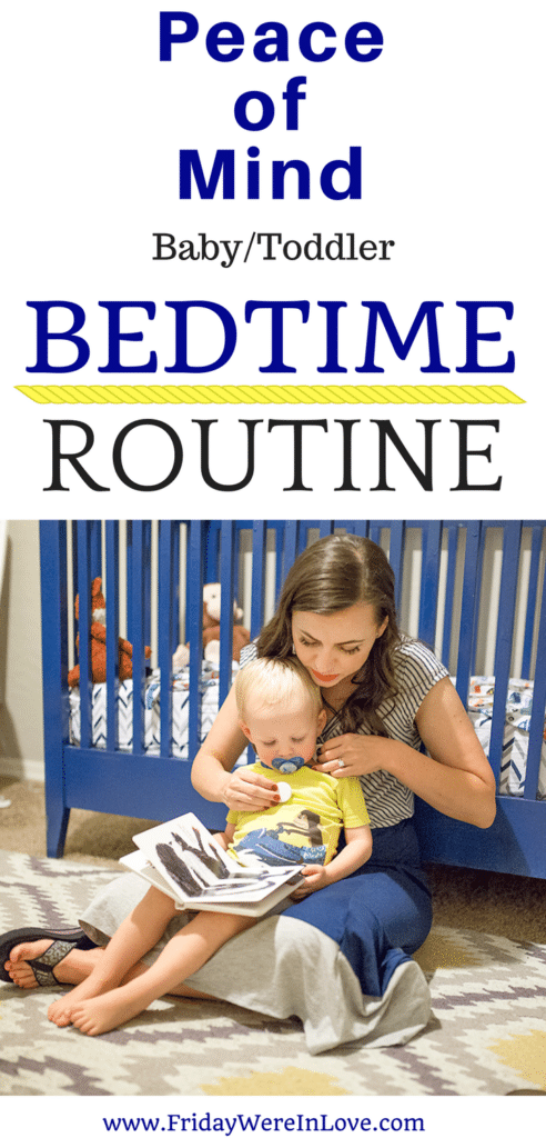 Peace of Mind Baby/Toddler Bedtime Routine that helps baby get more sleep and parents get more sleep too!
