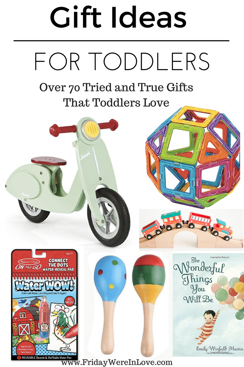 5f17b2ce5019 Toddler Gift Guide  Tried and True Toddler Gifts - Friday We re in Love