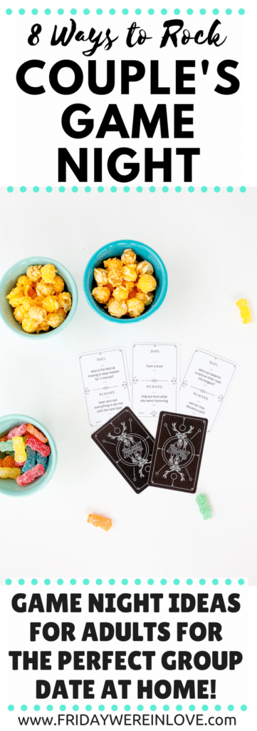 Couple's Game Night: Eight Ways to make sure your next couple's game night in is a success with plenty of game night ideas and tips perfect for your next group date or date night in!