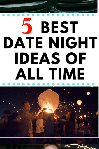 Our 5 Best Dates of All Time and How to Recreate Them Yourself