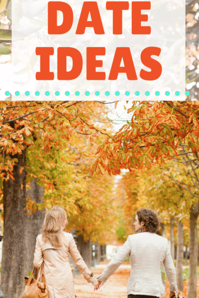 25 Fall Date Ideas to Make the Most of Fall