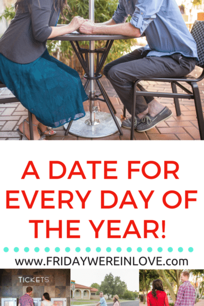 365 Fun Date Ideas: Dates Every Day of the Year