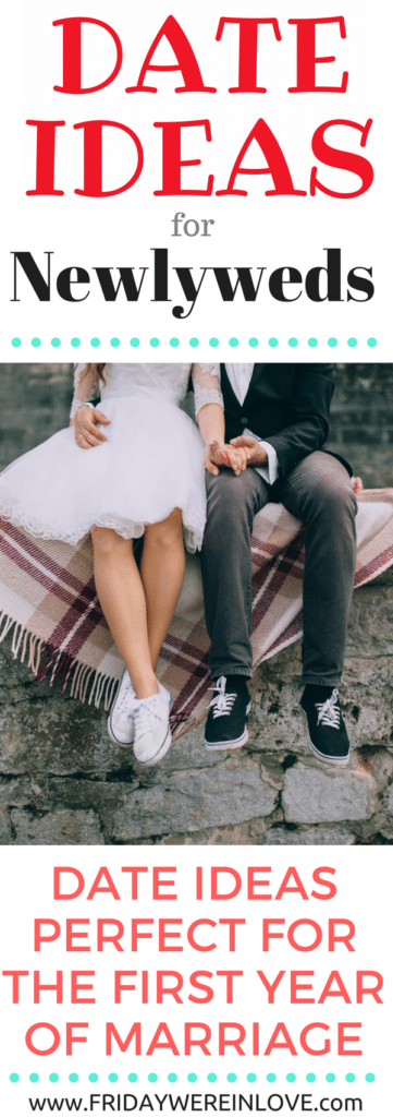 Newlywed date ideas perfect for the first year of marriage!