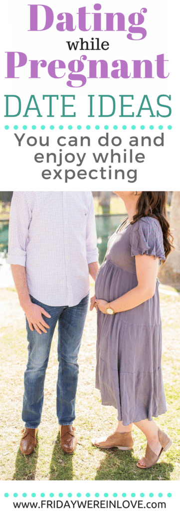 Date Ideas While You're Expecting: Fun Things to Do While Pregnant
