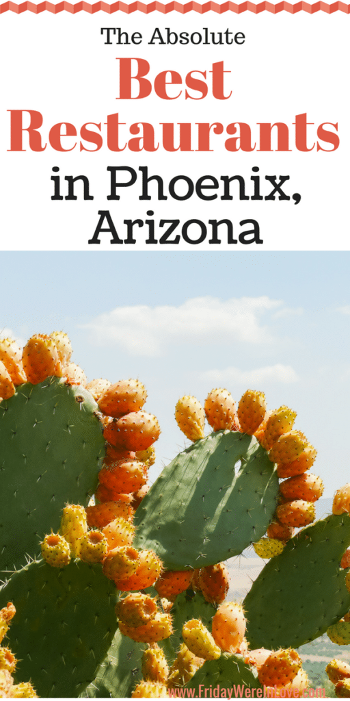 The Best Restaurants and best places to eat in Phoenix Arizona