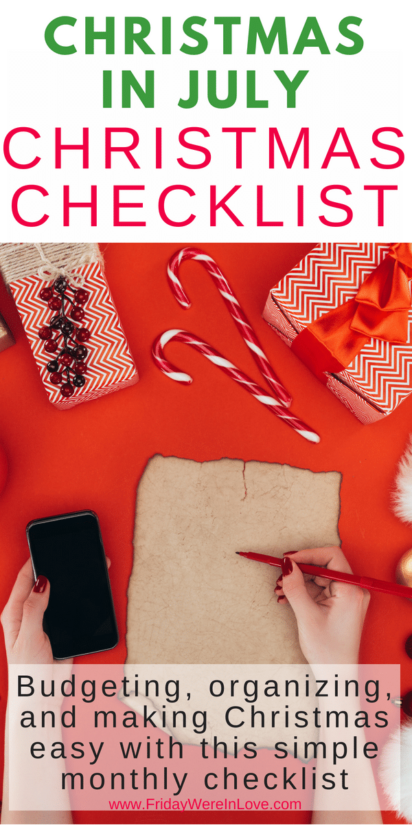 Christmas in July: Easy Christmas preparation checklist with something to tackle each month to make a Christmas budget and plan easy and stress-free!