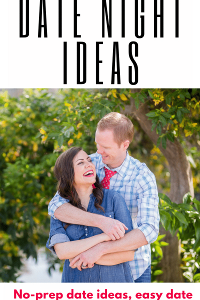 Simple Date Ideas. No prep date ideas. Last Minute Date Ideas.