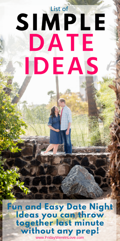 Date night made easy! Simple date ideas you can throw together without any prep!