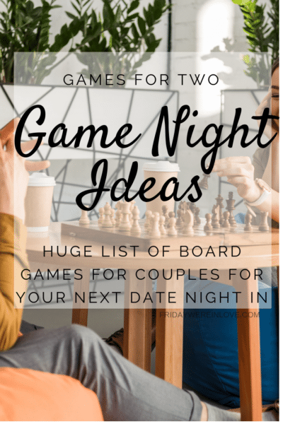 100 Couple Games for Your Next Game Night Date Night In